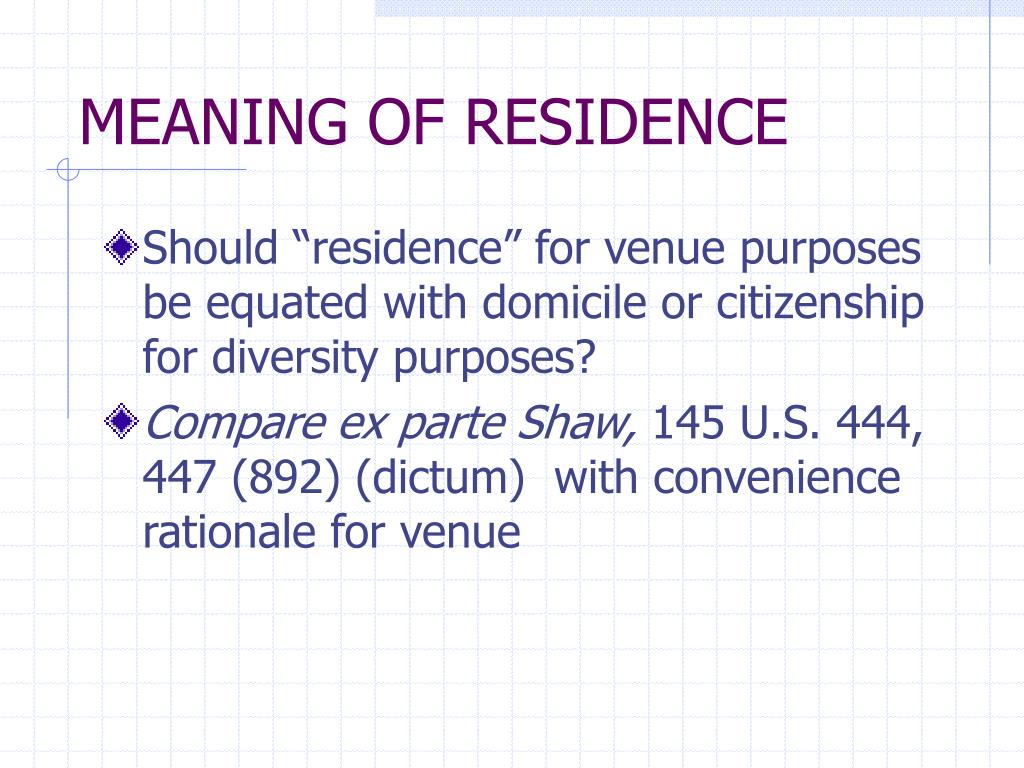 MEANING OF RESIDENCE