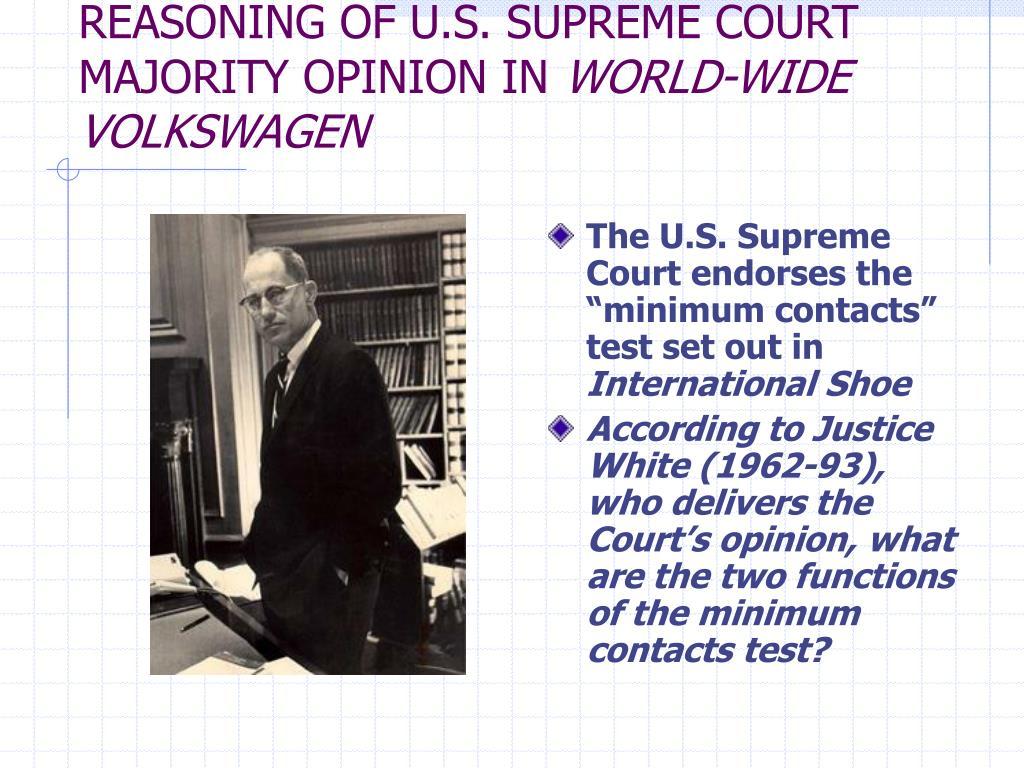 REASONING OF U.S. SUPREME COURT MAJORITY OPINION IN