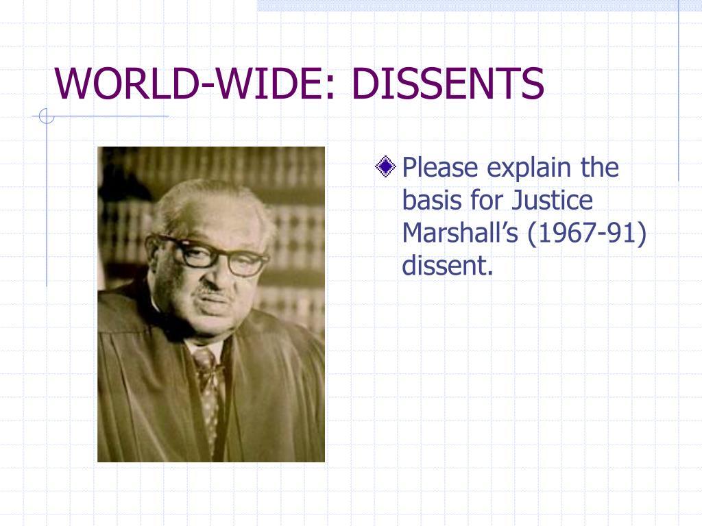 WORLD-WIDE: DISSENTS