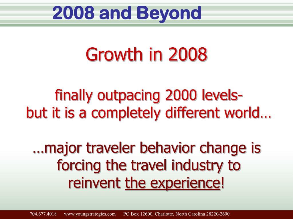 2008 and Beyond