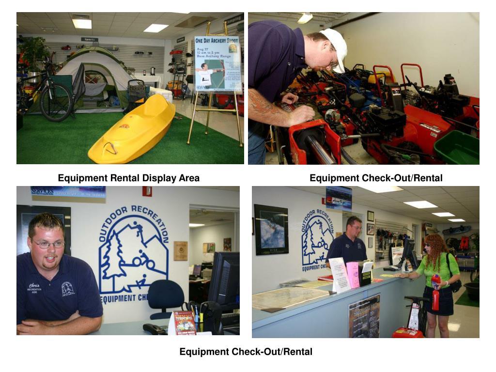 Equipment Rental Display Area