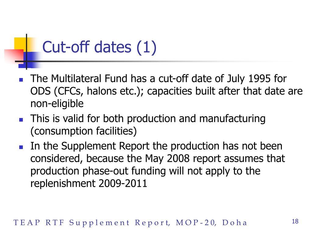 Cut-off dates (1)