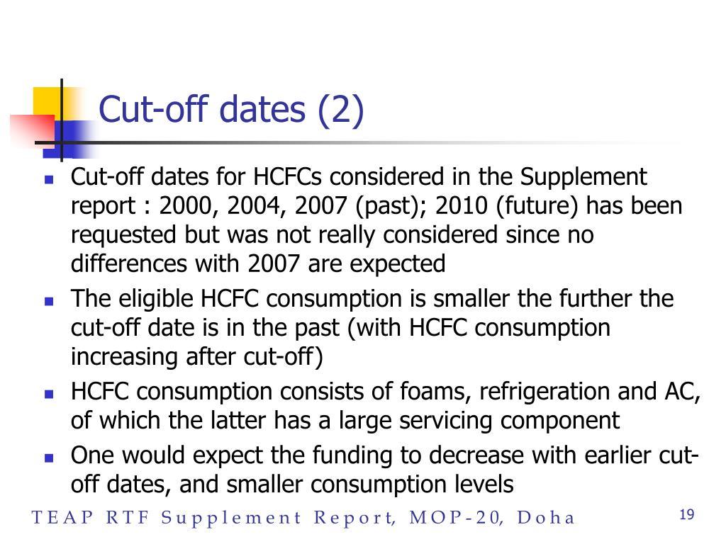 Cut-off dates (2)