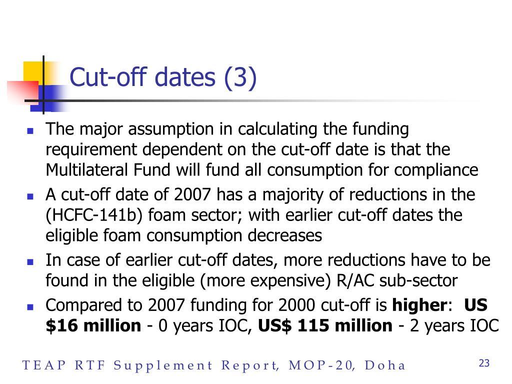 Cut-off dates (3)