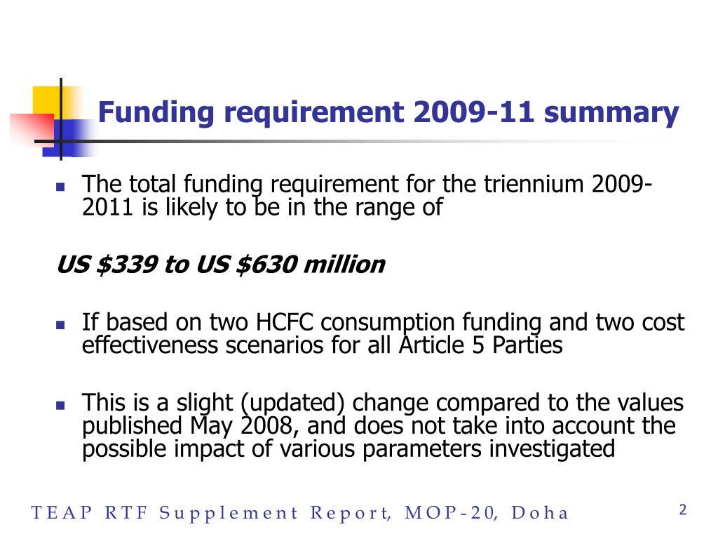 Funding requirement 2009-11 summary