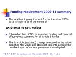 funding requirement 2009 11 summary