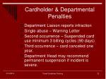 cardholder departmental penalties