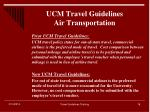 ucm travel guidelines air transportation