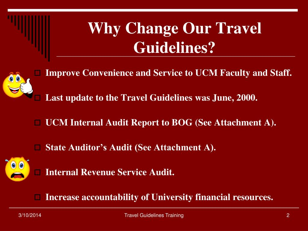Why Change Our Travel Guidelines?