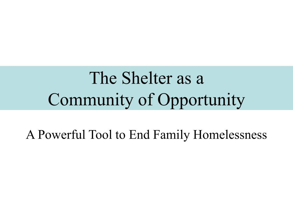 The Shelter as a