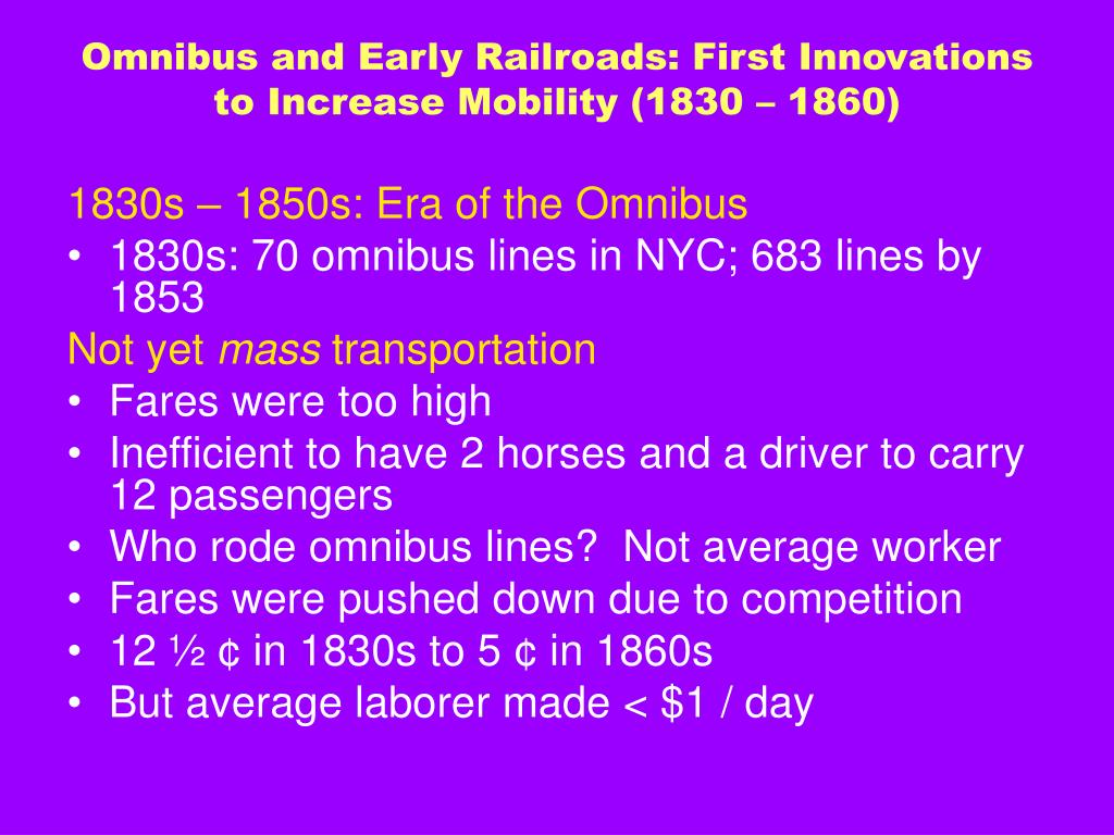 Omnibus and Early Railroads: First Innovations to Increase Mobility (1830 – 1860)