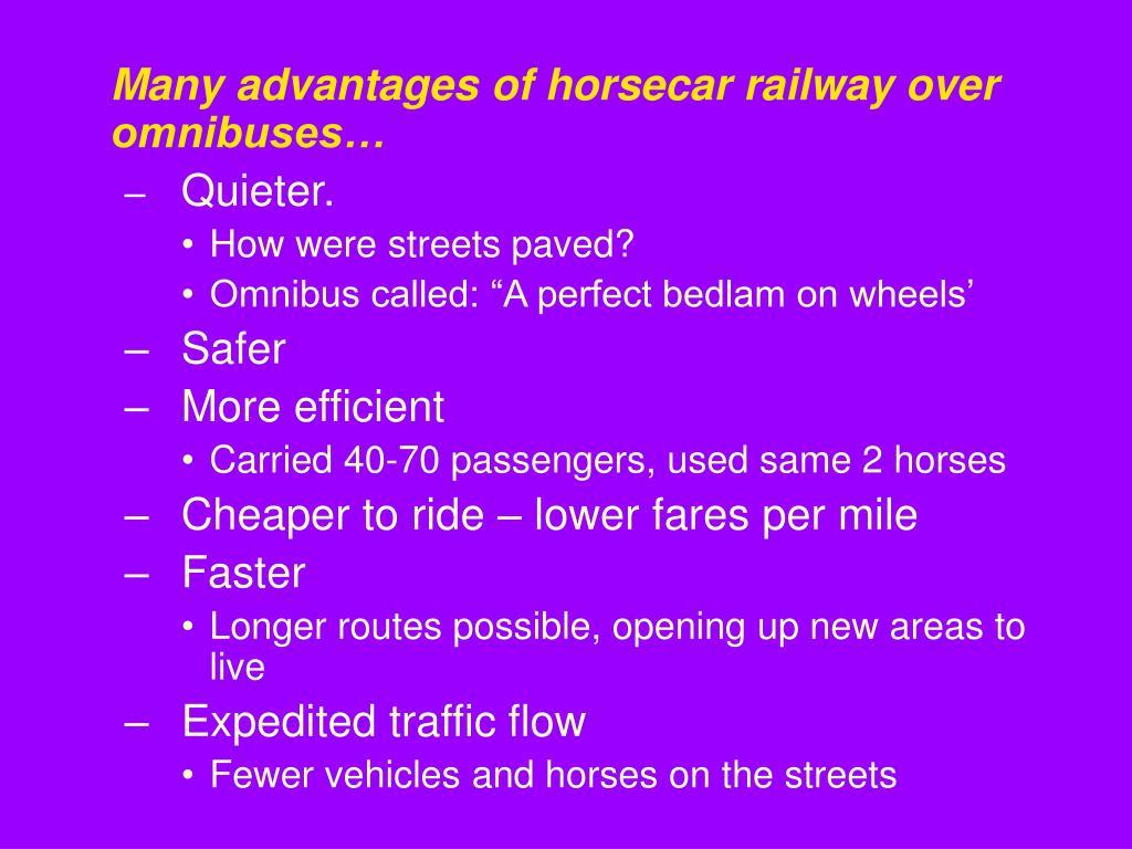 Many advantages of horsecar railway over