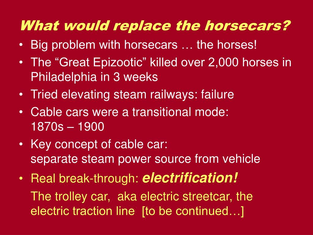 What would replace the horsecars?