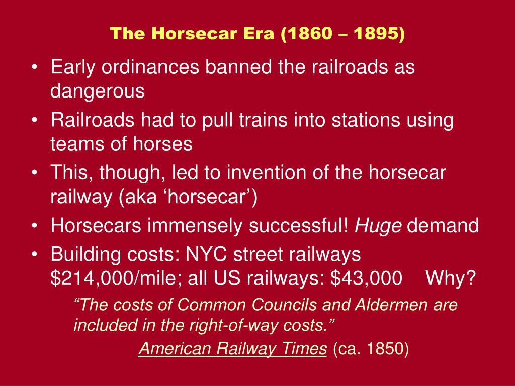 The Horsecar Era (1860 – 1895)