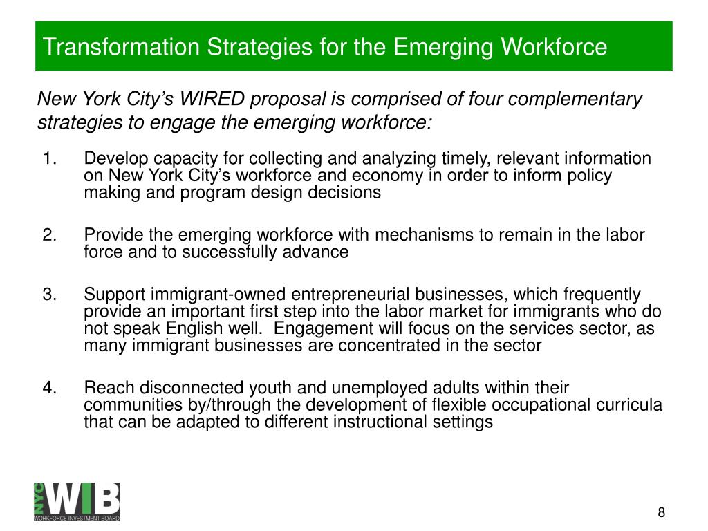 Transformation Strategies for the Emerging Workforce