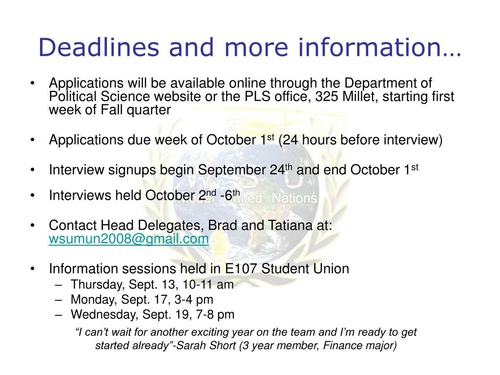 Deadlines and more information…