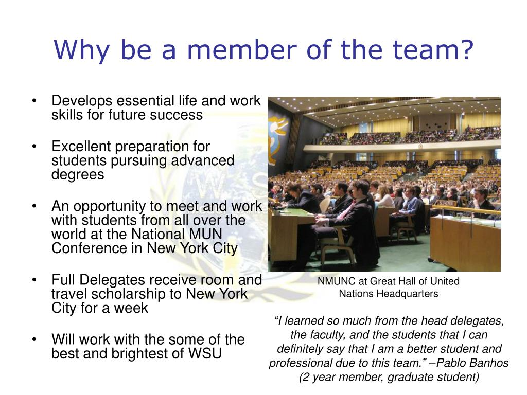 Why be a member of the team?