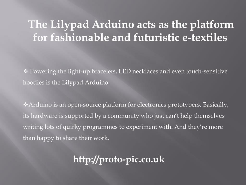 The Lilypad Arduino acts as the platform
