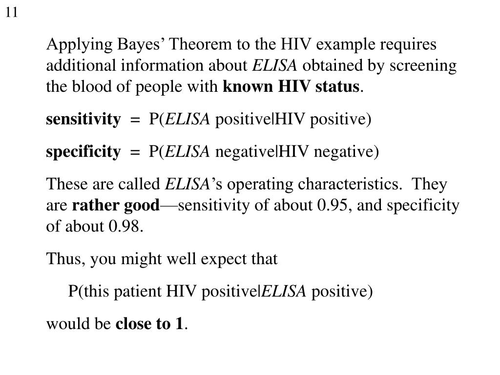 Applying Bayes' Theorem to the HIV example requires additional information about