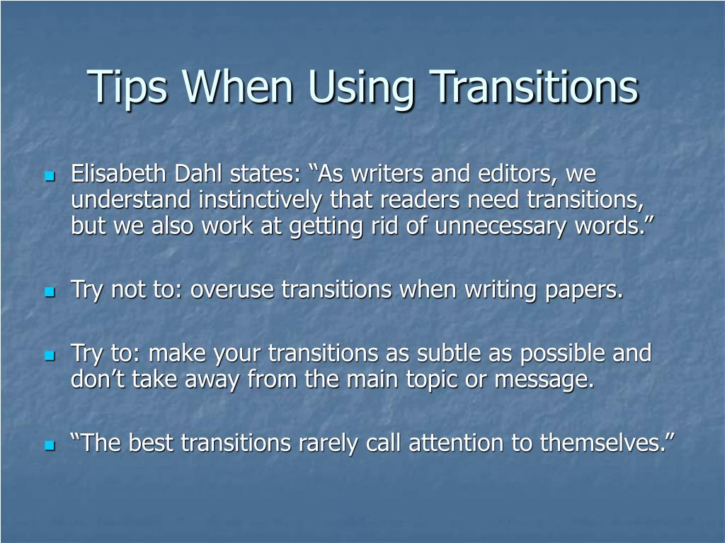 Tips When Using Transitions