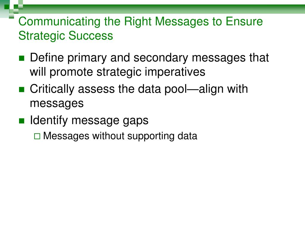 Communicating the Right Messages to Ensure Strategic Success
