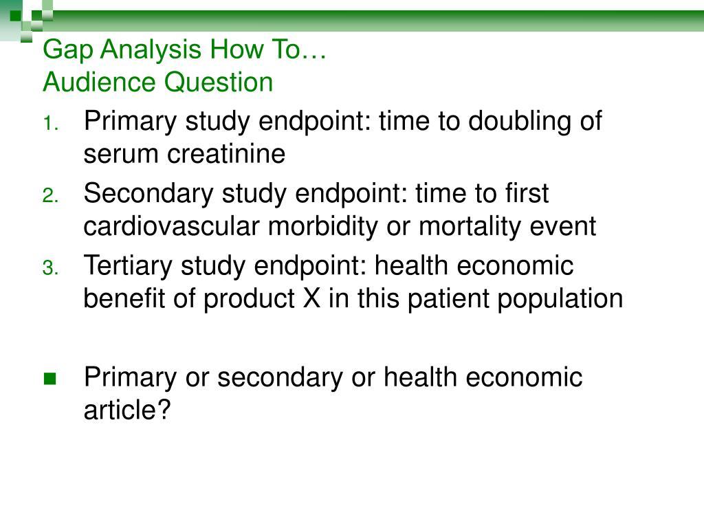 Gap Analysis How To…