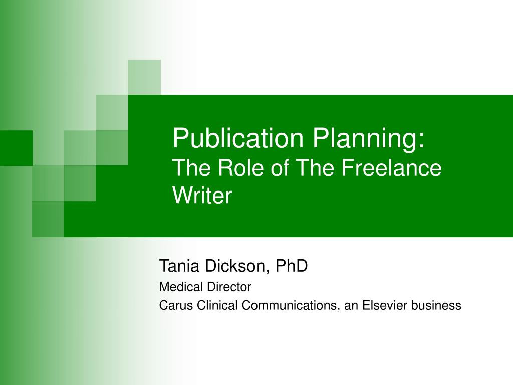 publication planning the role of the freelance writer