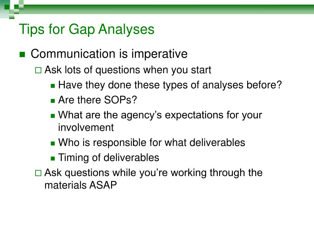 Tips for Gap Analyses