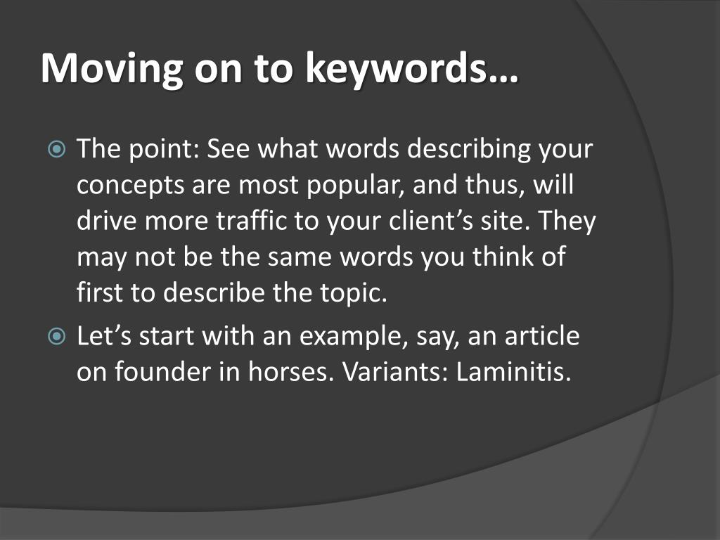Moving on to keywords…