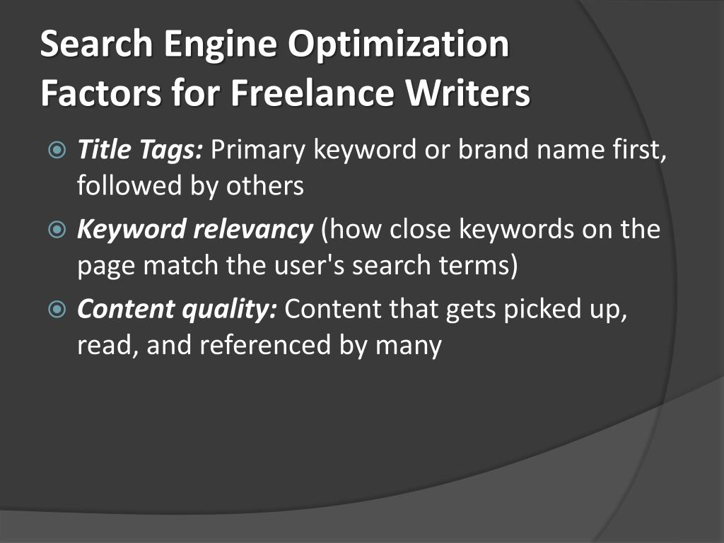 Search Engine Optimization Factors for Freelance Writers