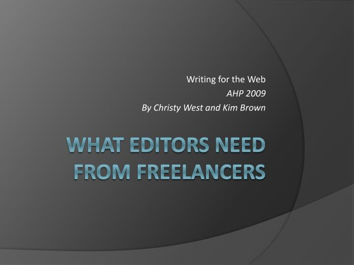 Writing for the web ahp 2009 by christy west and kim brown