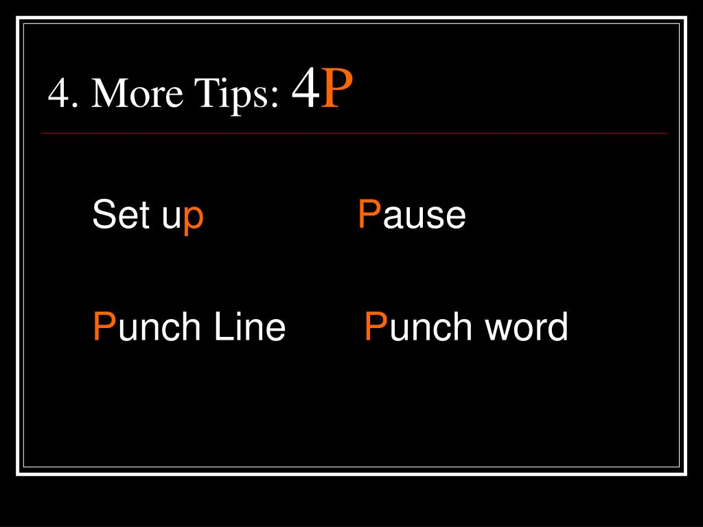 4. More Tips: