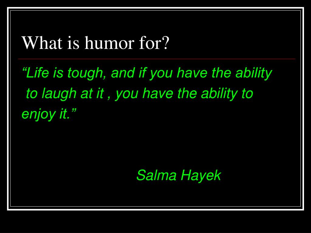 What is humor for?