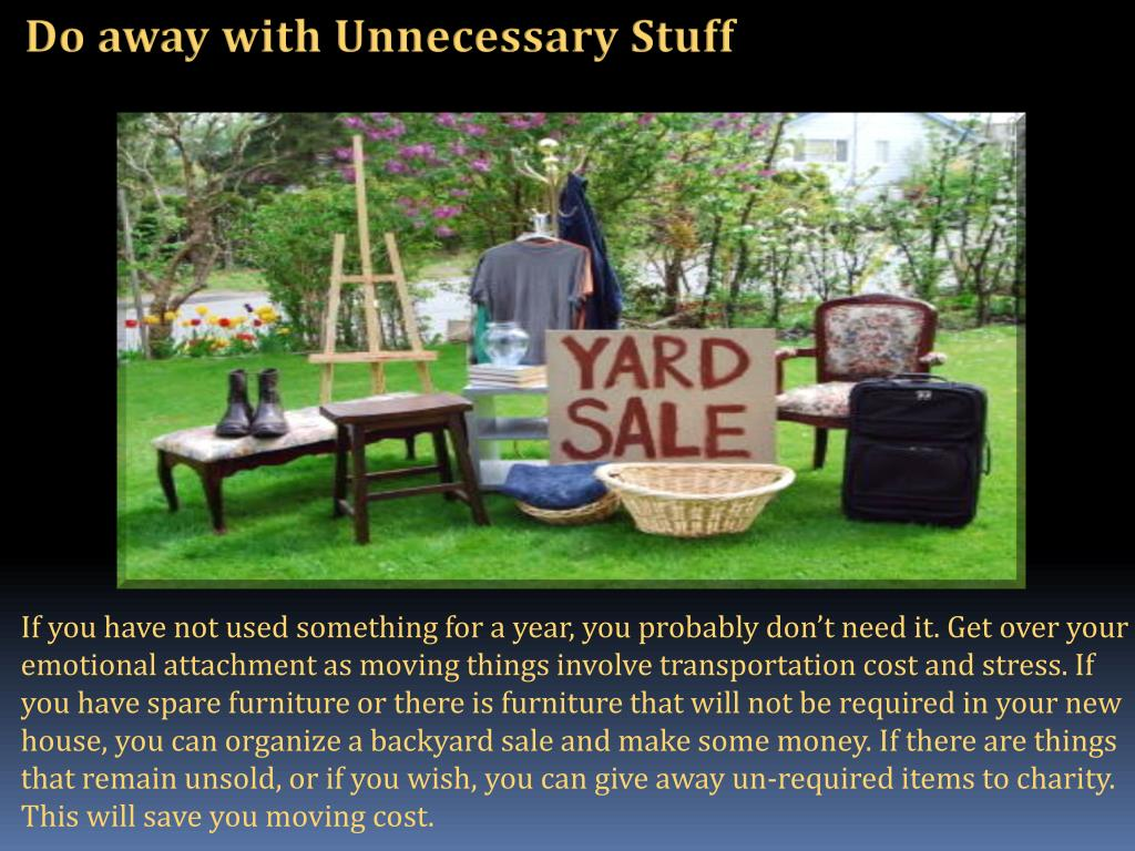 Do away with Unnecessary Stuff