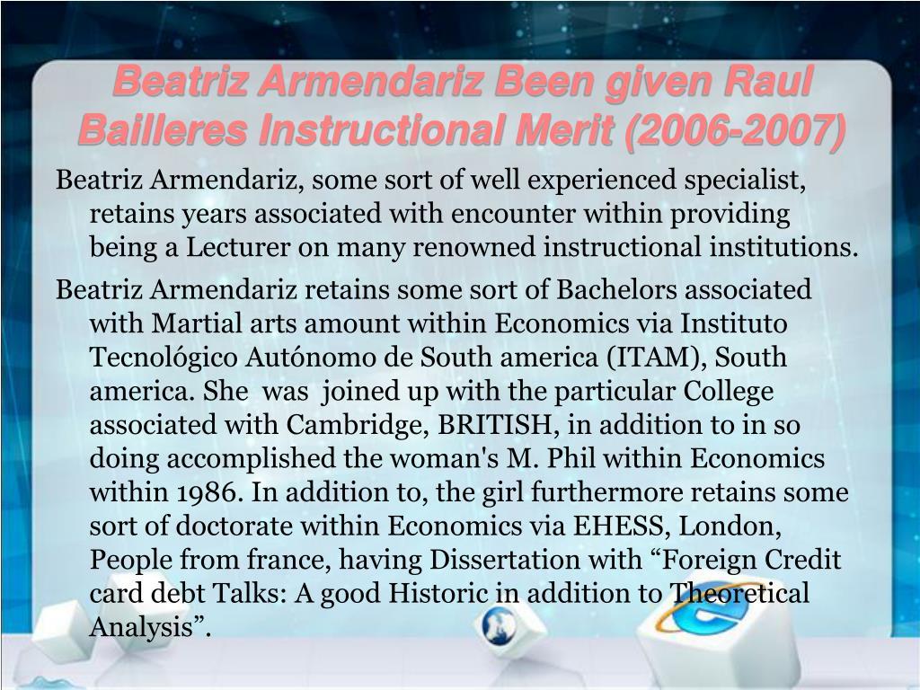 Beatriz Armendariz Been given Raul Bailleres Instructional Merit (2006-2007)