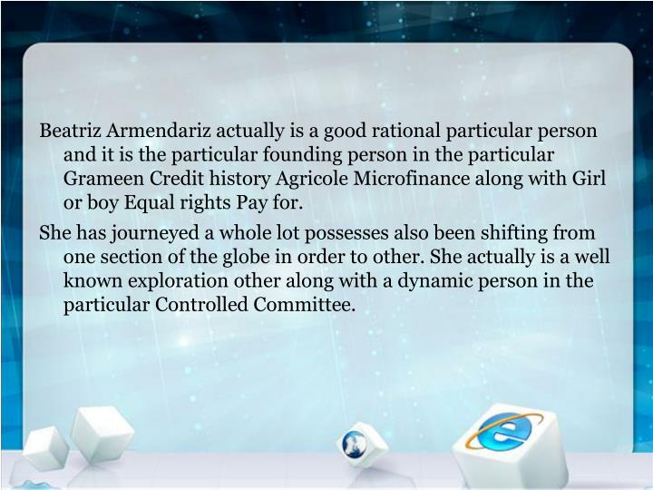 Beatriz Armendariz actually is a good rational particular person and it is the particular founding p...