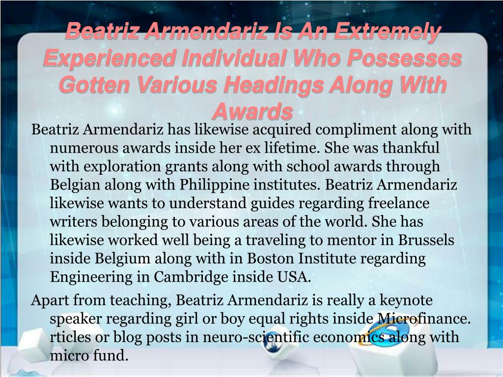 Beatriz Armendariz Is An Extremely Experienced Individual Who Possesses Gotten Various Headings Along With Awards
