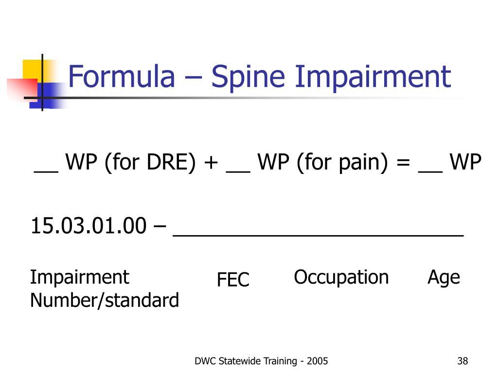 Formula – Spine Impairment