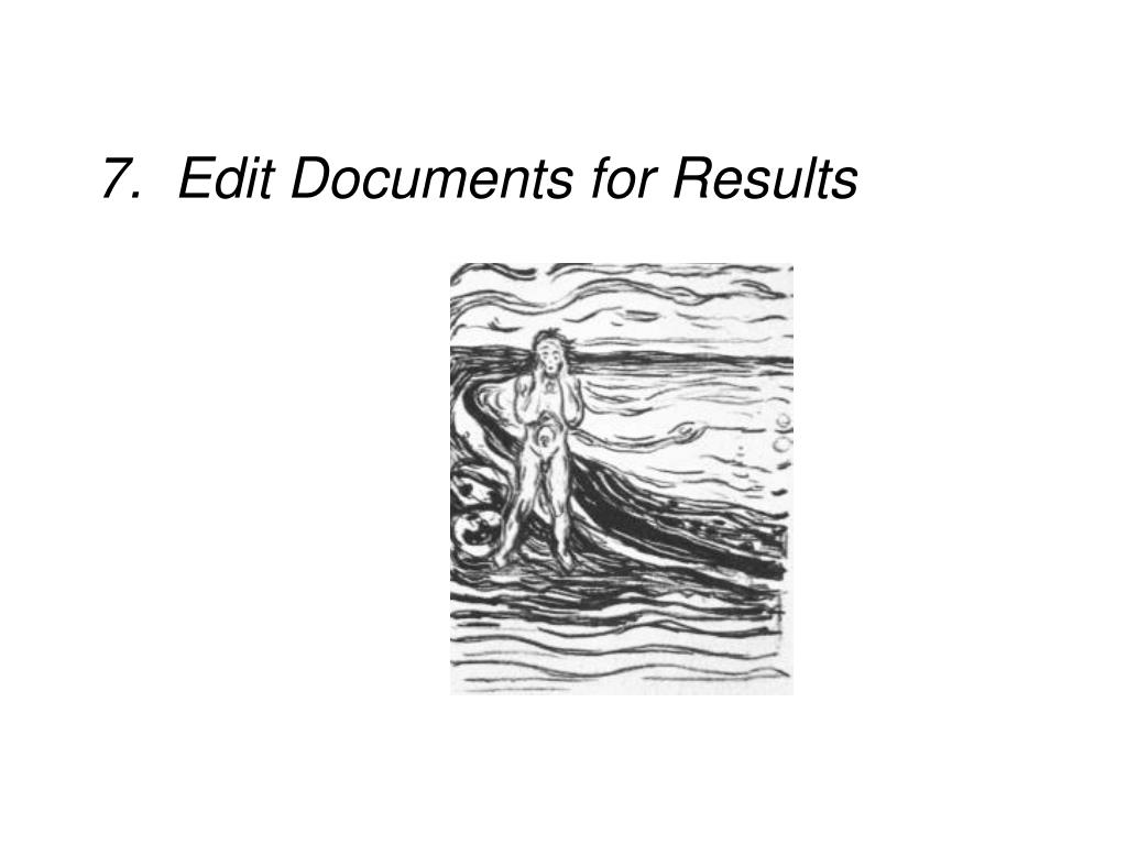 7.  Edit Documents for Results