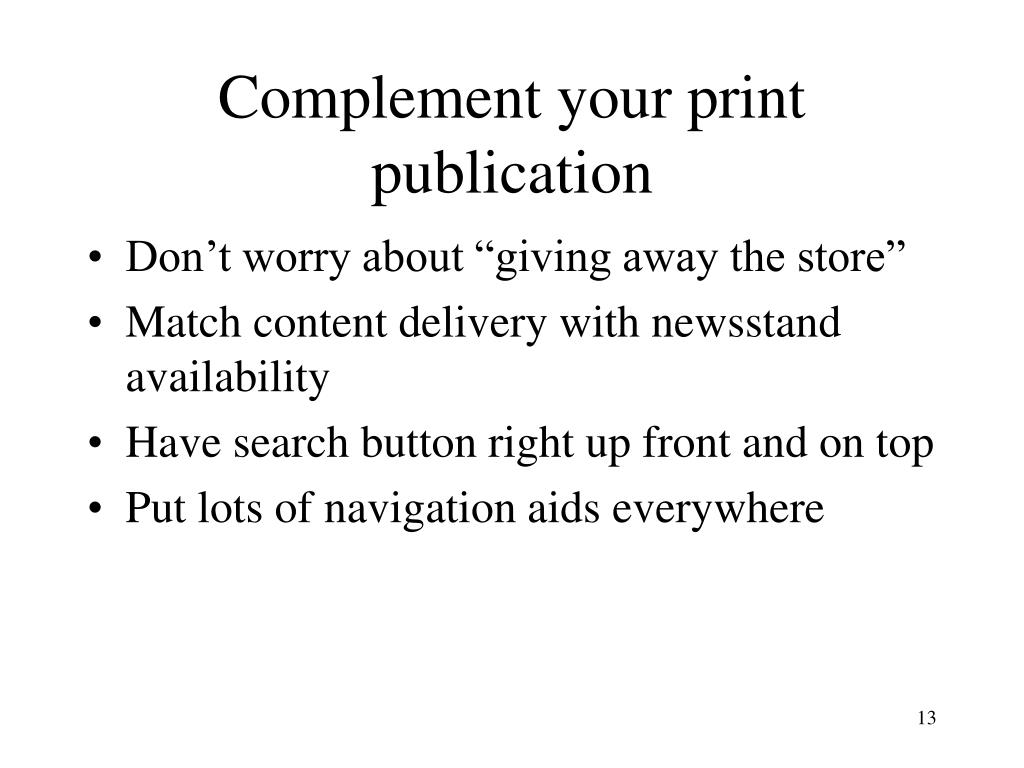 Complement your print publication