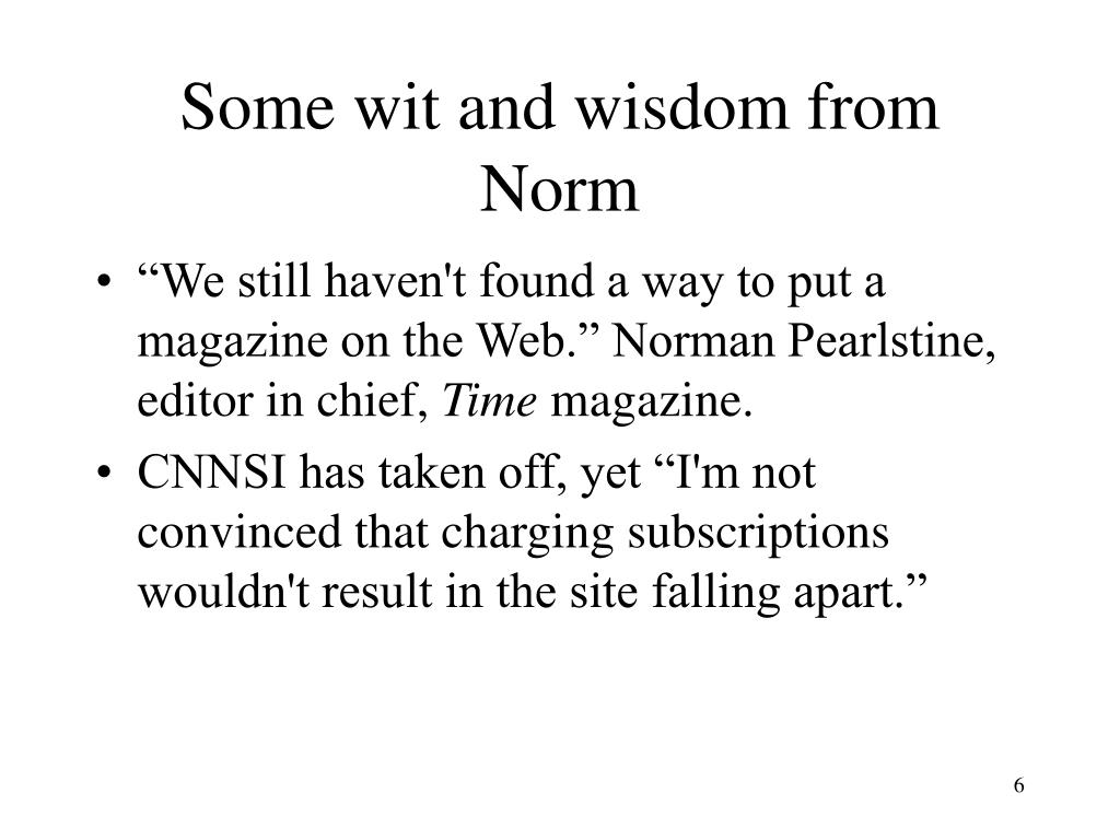 Some wit and wisdom from Norm