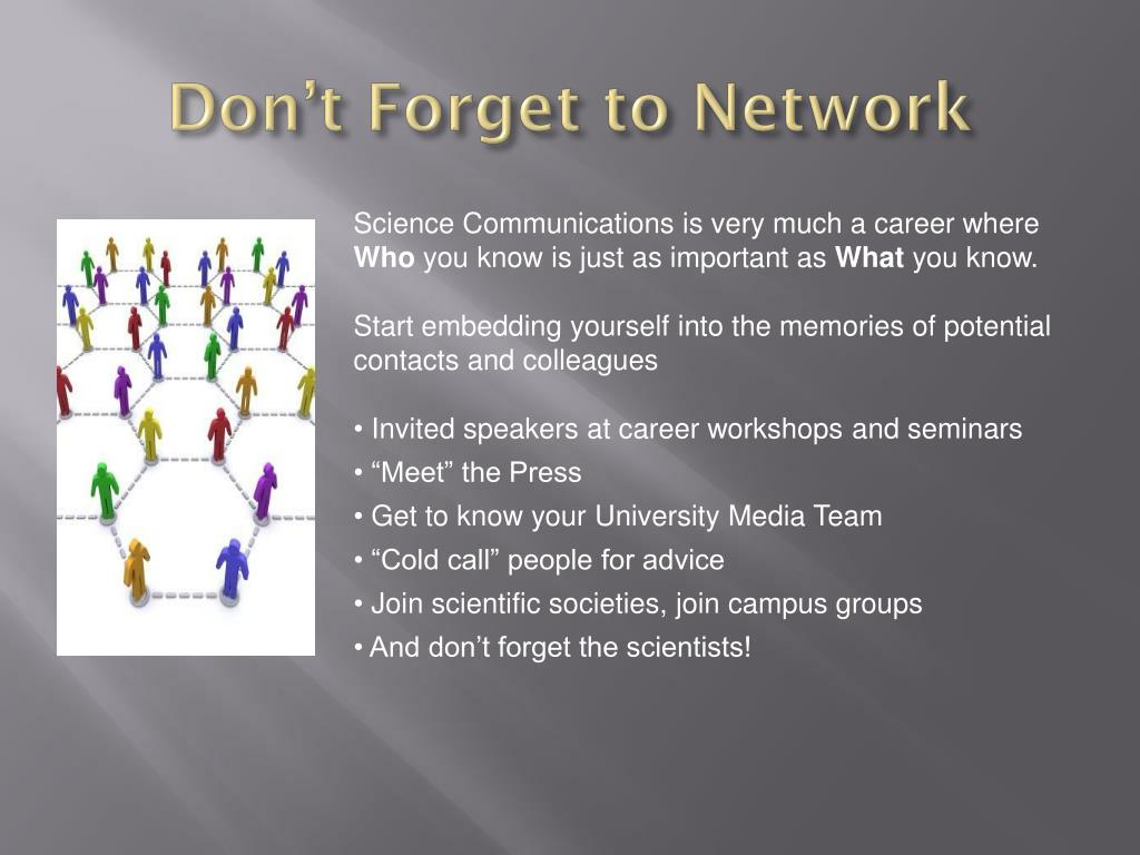 Don't Forget to Network