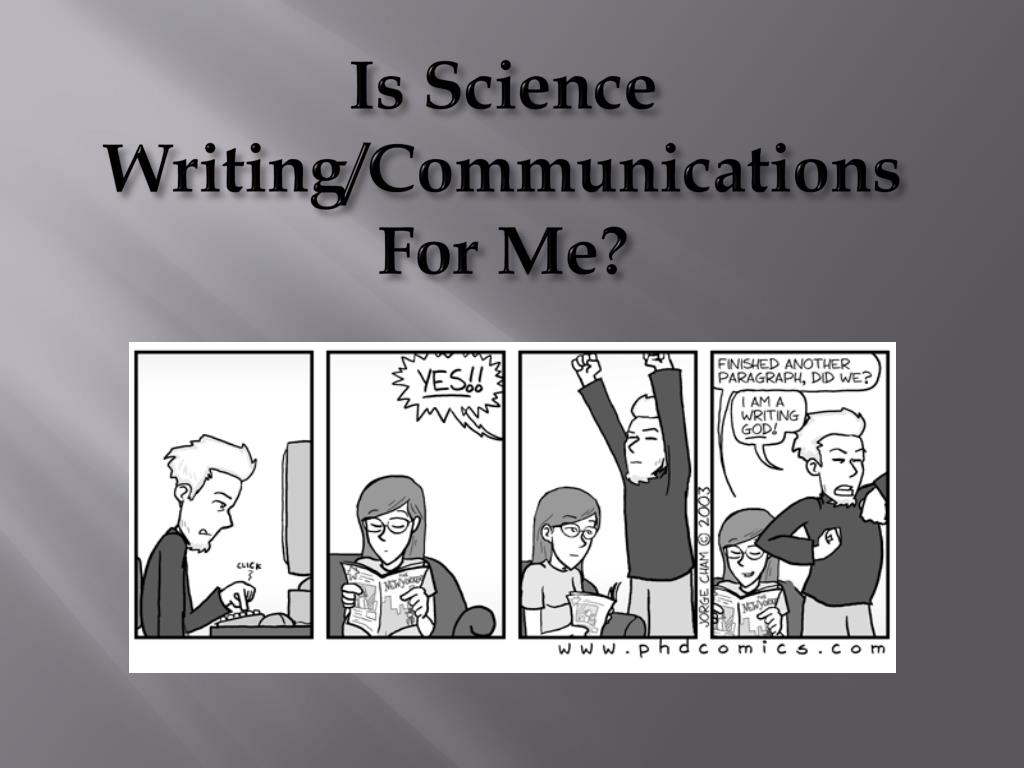 Is Science Writing/Communications For Me?
