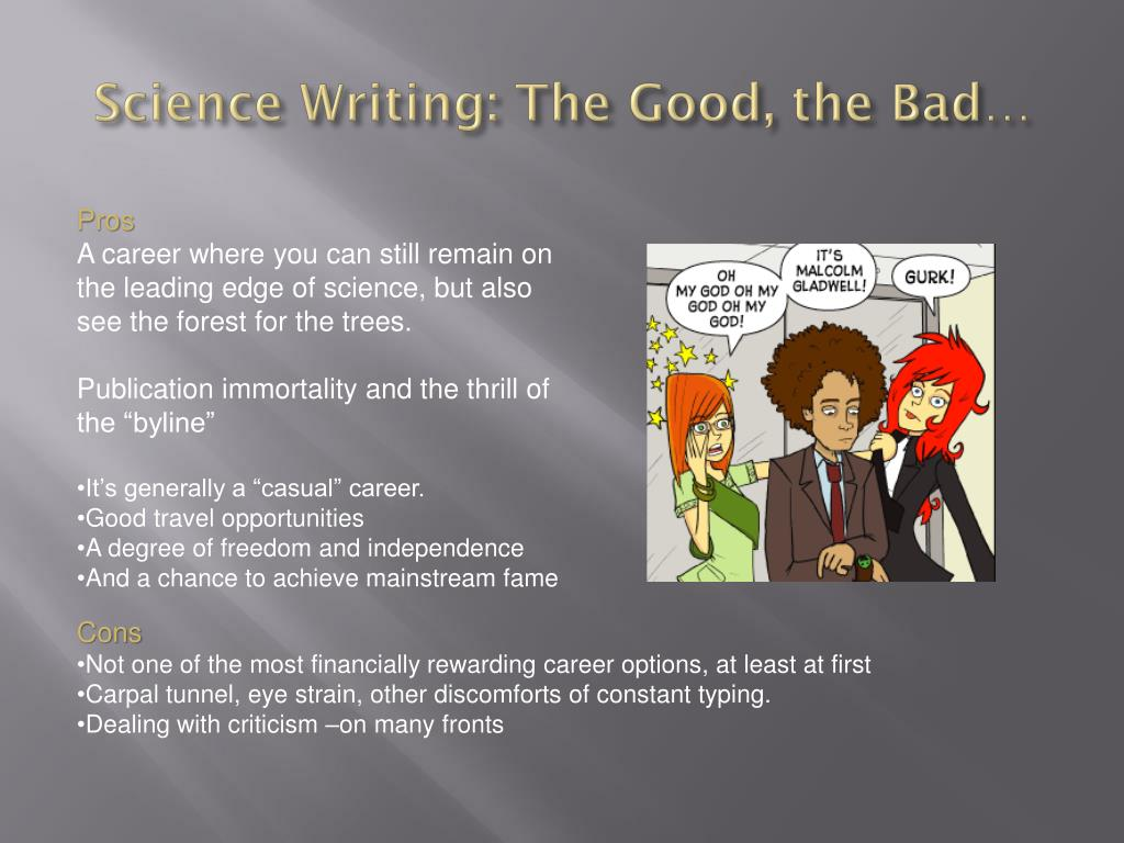 Science Writing: The Good, the Bad…