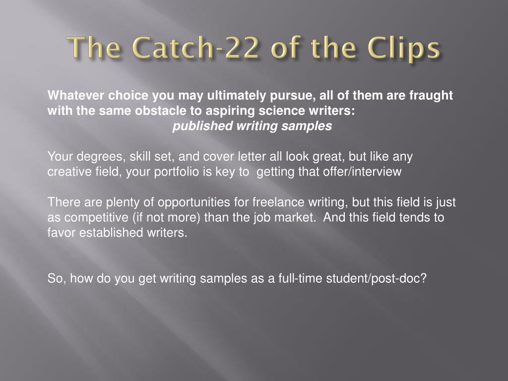 The Catch-22 of the Clips