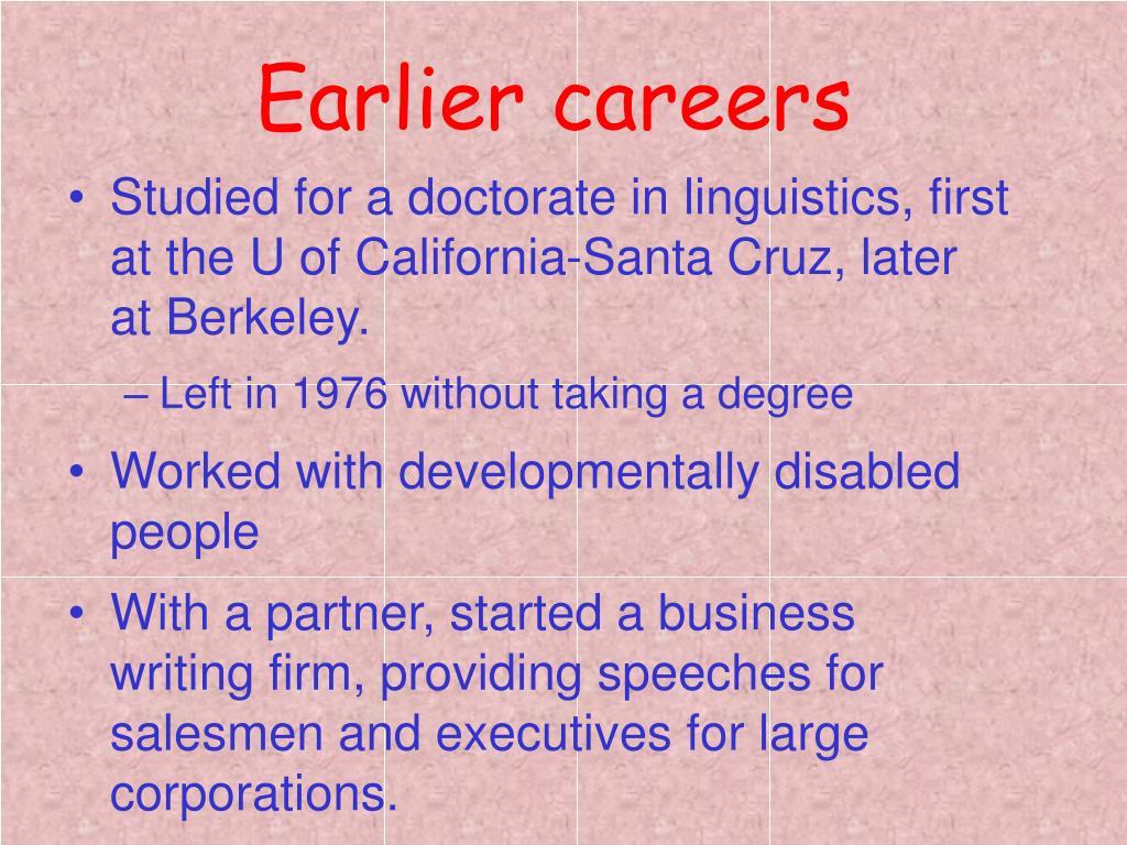 Earlier careers