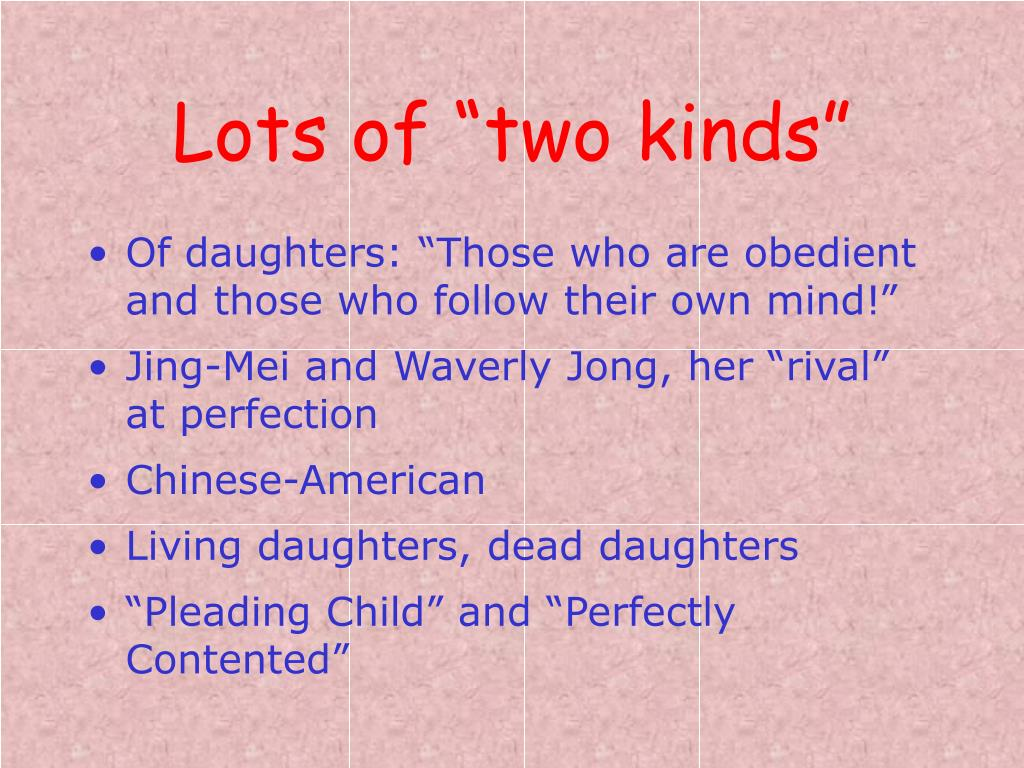 "Lots of ""two kinds"""