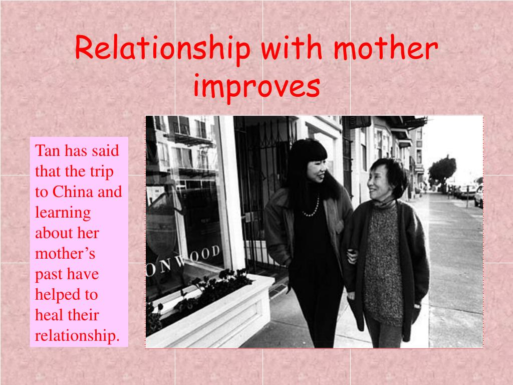 Relationship with mother improves