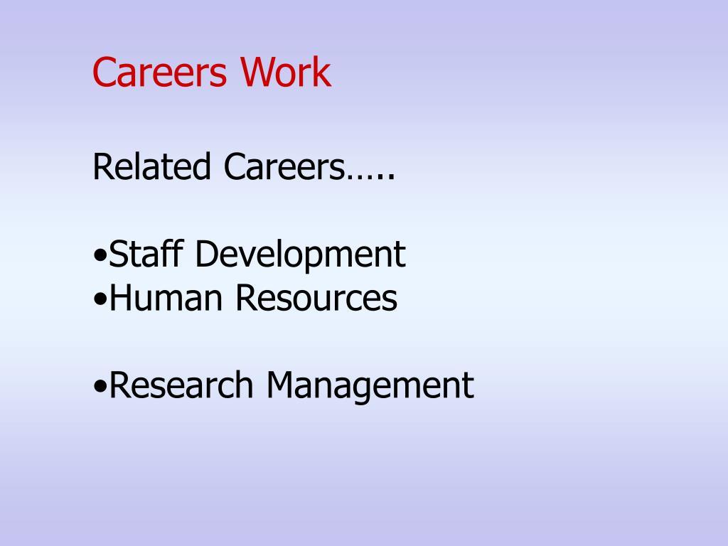 Careers Work