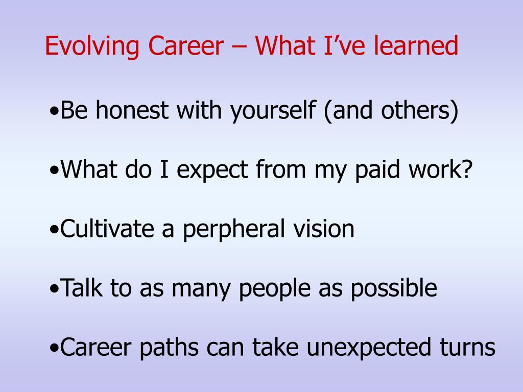 Evolving Career – What I've learned